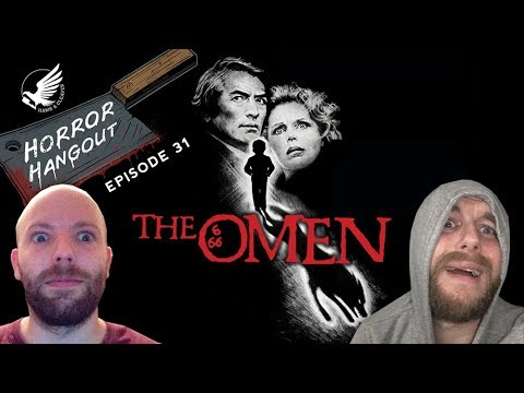 Horror Hangout #31 : The Omen