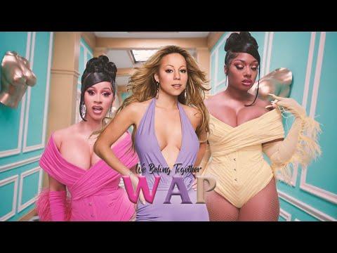 Mariah Carey, Cardi B & Megan Thee Stallion – WAP Belong Together