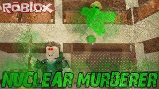 Nuclear Murderer Roblox Murder Mystery 2