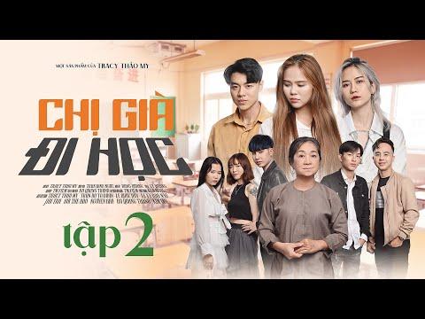 Chị Già Đi Học Tập 2 - Phim Học Đường LGBT ( Bách Hợp) | TraCy Thảo My x Gin...