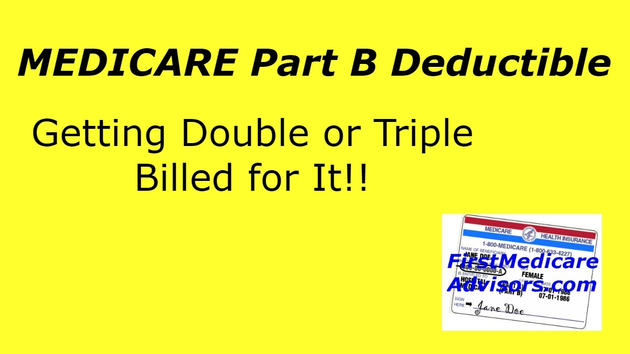 Medicare part b deductible getting double or triple billed for medicare part b deductible getting double or triple billed for it ccuart Image collections