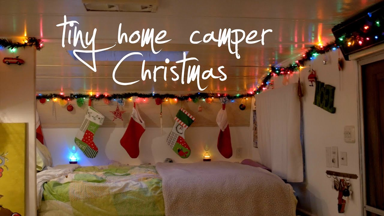 tiny home camper christmas decorations youtube - Camper Christmas Decorations