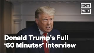 Donald Trump Walks Out on '60 Minutes' - Full Interview | NowThis