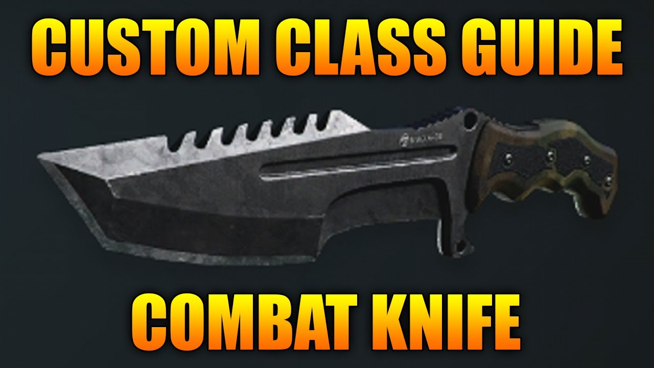 Custom Class Guide - Combat Knife Call Of Duty Ghosts -3710