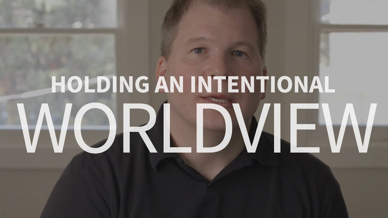 How can Christians become more intentional about their worldview?