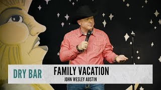 The Best Types Of Family Vacations. John Wesley Austin
