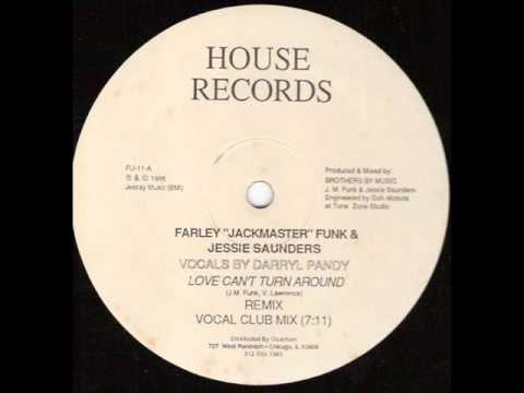 Farley Jackmaster Funk - Love Cant Turn Around (Vocal Club Mix)