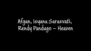 Afgan Isyana Sarasvati Rendy Pandugo Heaven MP3