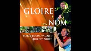 Marie-Louise Valentin, Hubert Bourel - Dame de lumière