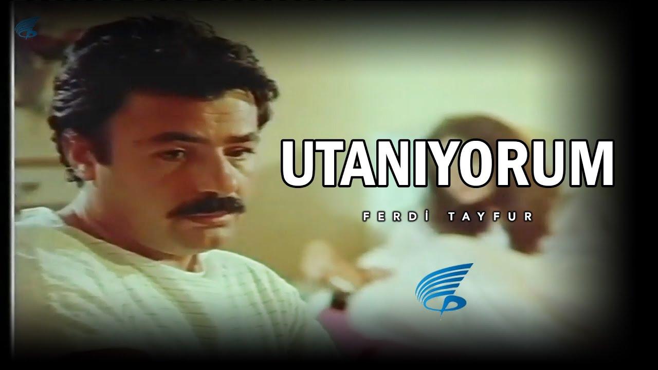 Ferdi Tayfur Utanıyorum - Türk Filmi