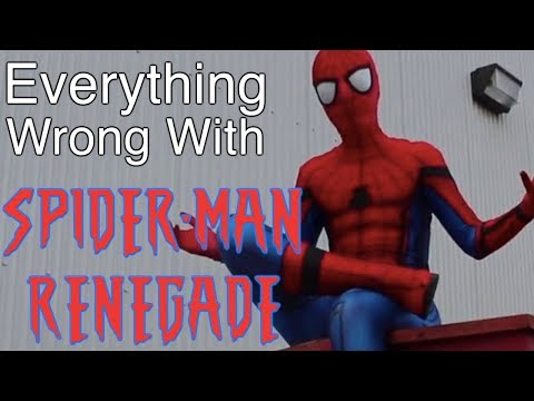 Everything Wrong With SpiderMan Renegade  Film