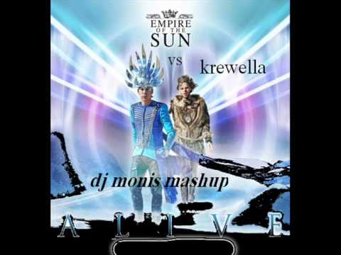 Empire Of The Sun VS Krewella  Alive Dj Monis Mashup)