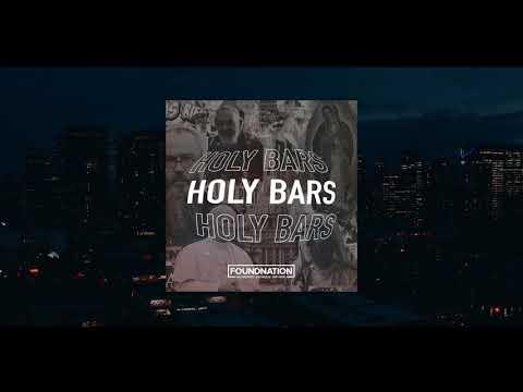 HOLY BARS | FoundNation - Authentic. Catholic. Hip-Hop | Catholic Christian Hip-Hop