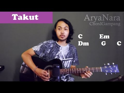 Chord Gampang (Takut - Viera) By Arya Nara (Tutorial Gitar) Untuk Pemula