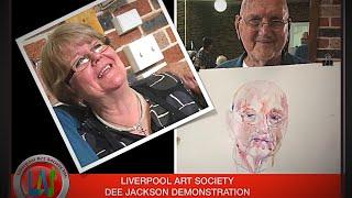 Liverpool Art Society Dee Jackson Demonstration