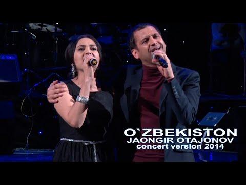 Jahongir Otajonov - O`zbekiston | Жахонгир Отажонов - Узбекистон (concert version 2014)