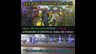 Clip of FUEGO SUNDAYS again 100 people 1-3-21 @ LONGHORN ICEHOUSE in Dallas , TX ● Best salsa night