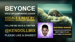 BEYONCE ::  Hold Up (Lemonade) Male Cover - Mastered