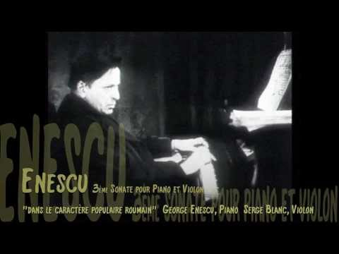RARE! Enescu plays Piano - Sonata Nr.3 for Violin & Piano, Serge Blanc (Violin), Live 1952