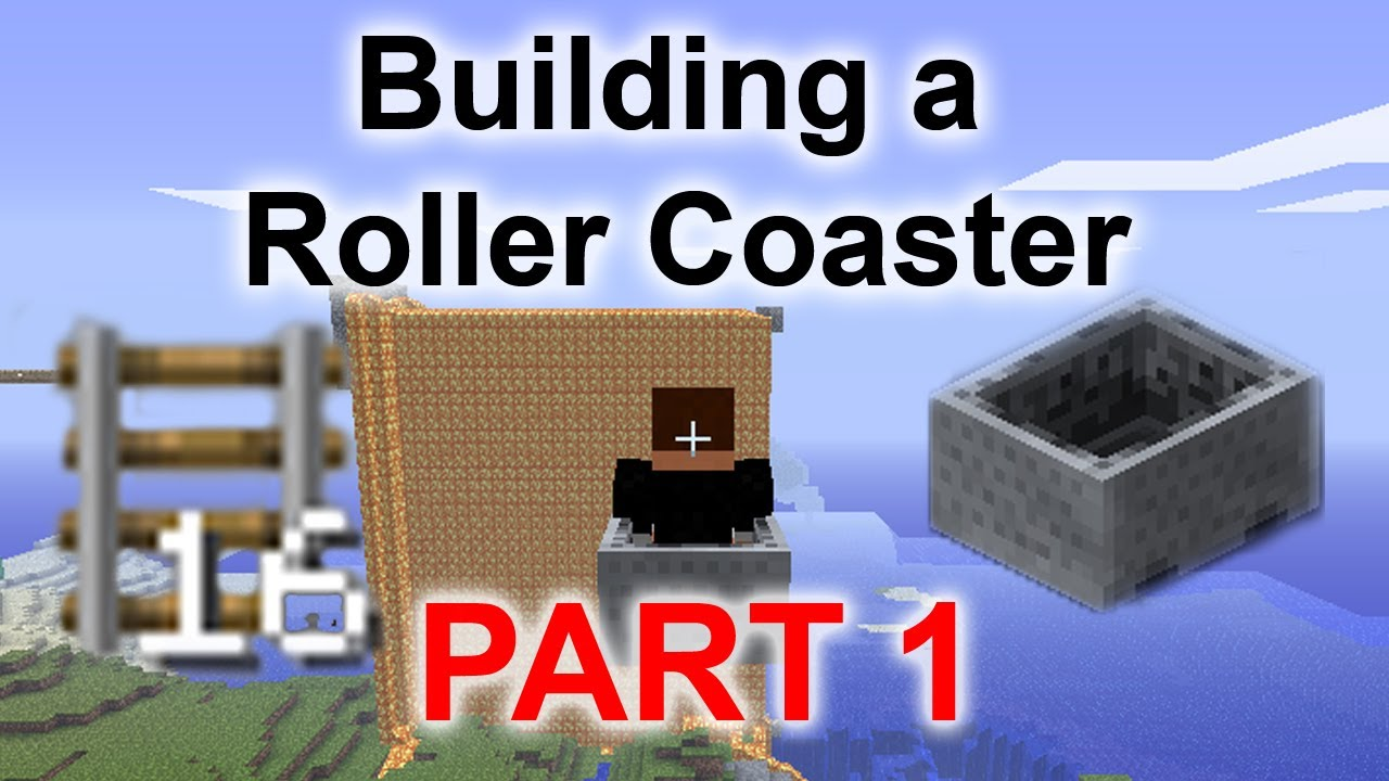 How To Build Minecraft Roller Coaster
