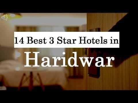14 Best 3 Star Hotels In Haridwar