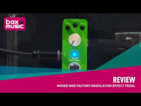 Review - Mooer Mod Factory Modulation Effect Pedal