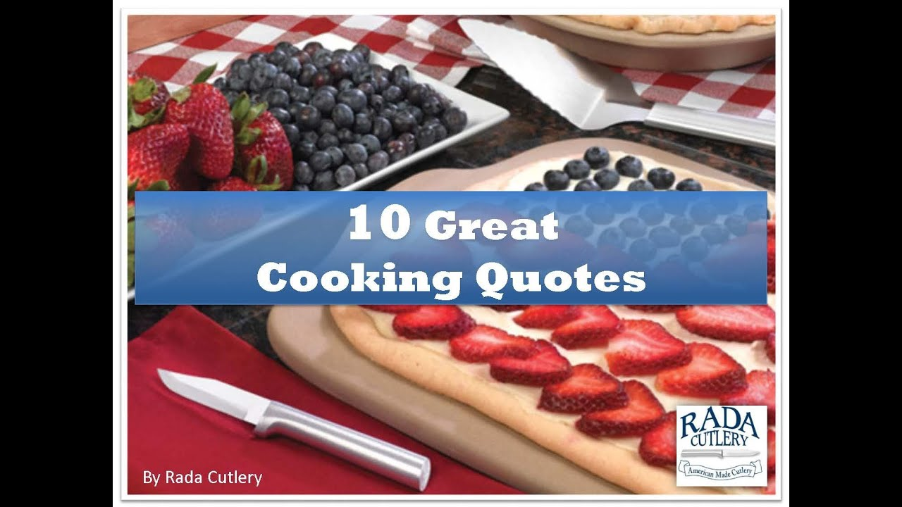 10 Great Cooking Quotes | RadaCutlery com