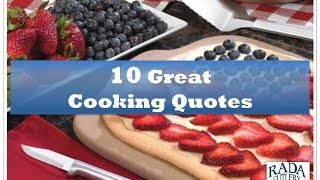 10 Great Cooking Quotes | Radacutlery.com