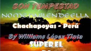 EL CHOLO MACHO Y SON TEMPESTAD - NO ME HABLEN DE ELLA (2010)