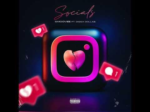 DOWNLOAD Smoovee x Digga Dollas – Socials ( Official Audio ) Mp3 song