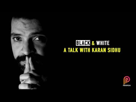 Black & White : A talk with Karan Sidhu (Indian Wedding Photographer)