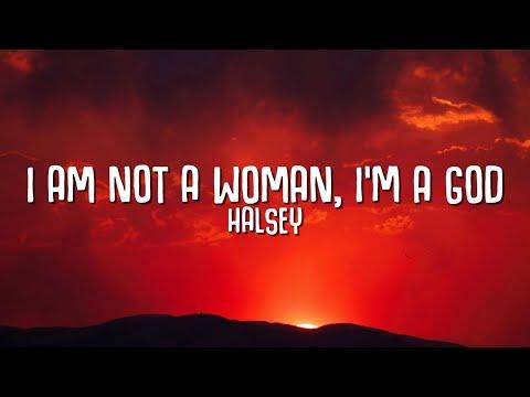 Download Halsey - I Am Not A Woman, I'm A God (Lyrics)