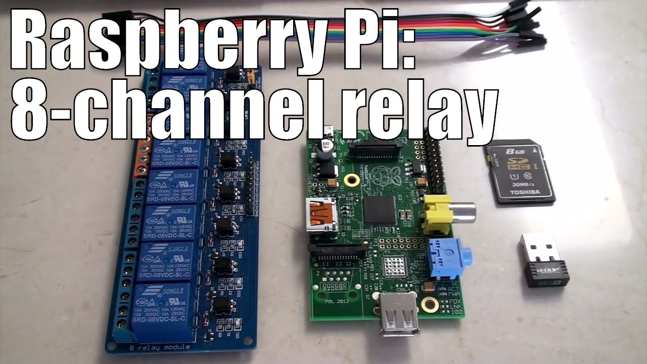 raspberry pi 8 channel relay step by step with software examples for automation [ 1280 x 720 Pixel ]