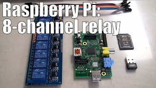 raspberry pi 8 channel relay step by step with software examples for automation