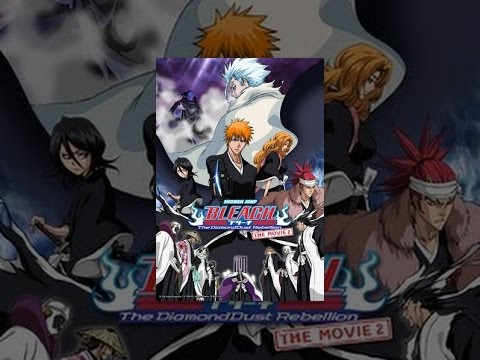 Bleach: The Movie 2 - The DiamondDust Rebellion