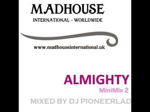MADHOUSE NRG EXPRESS   ALMIGHTY MiniMix 2