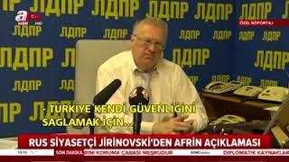 (AFRİN) Rus siyasetçi Jirinovski' den Afrin açıklaması !
