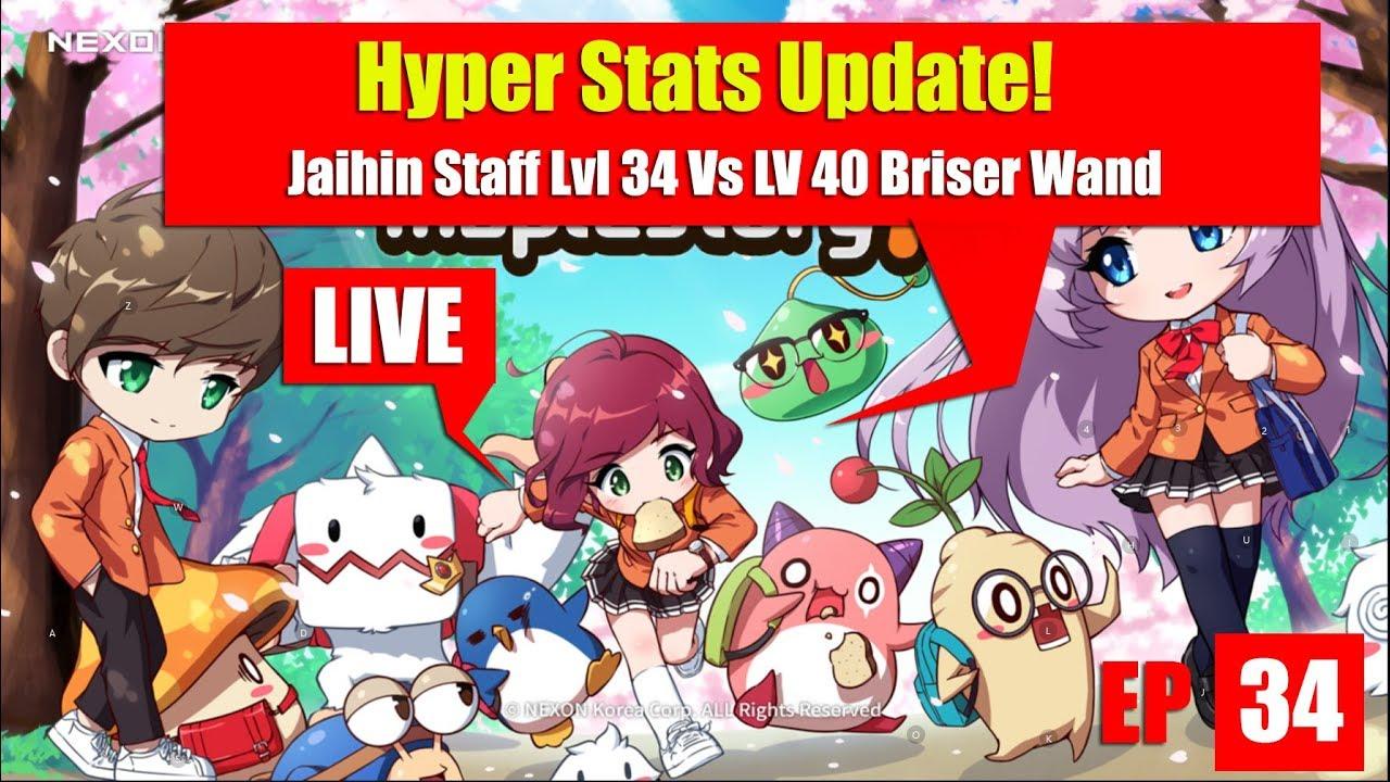 Maplestory m - Hyper Stats Update and Testing my lvl 34 Jaihin Staff vs Lvl 40 Briser Wand EP 33