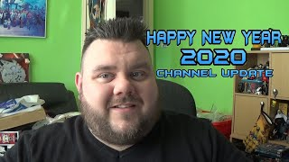 2020 Channel Update HAPPY NEW YEAR MY PLANS FOR 2020