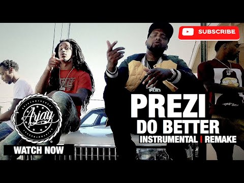 Prezi - Do Better (Instrumental Remake)