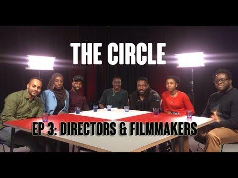 THE CIRCLE   Episode 3   Directors & Filmmakers
