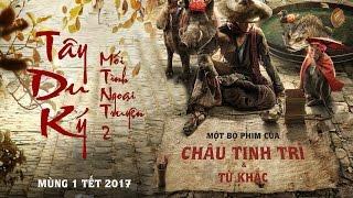 Tây Du Ký: Mối Tình Ngoại Truyện 2 I Official Trailer 2 I KC Mùng 1 Tết