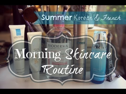 Korean and French Based Summer Skincare Routine! (Morning☀)