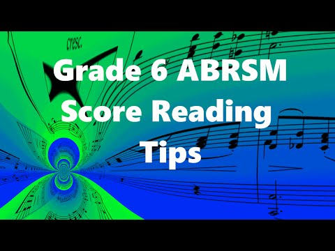 Grade 6 Music Theory: Score Reading Tips | Save time in the exam!