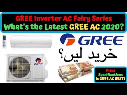Gree 1 Ton Fairy Series Inverter Ac Price Best Dc Inverter Ac In Pakistan 2020 Gree Inverter Ac Youtube