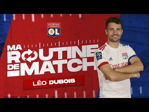 La routine de match de Léo Dubois   Olympique Lyonnais