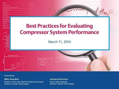 Webinar 6: Best Practices for Evaluating Compressor System Performance