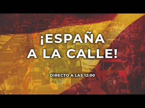 ? DIRECTO ¡España a la Calle! 12 de Octubre