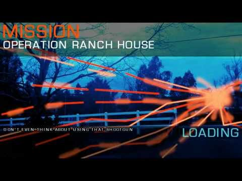 Operation: Ranch House