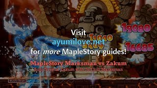 Ayumilove MapleStory Zakum vs Marksman 3rd & 4th Job Solo Normal Mode